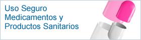 USO SEGURO DE MEDICAMENTOS Y PRODUCTOS SANITARIOS