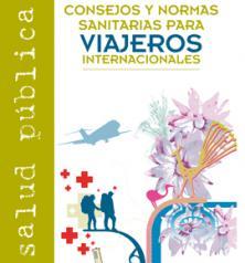 Campaña de recomendaciones sanitarias en viajes internacionales