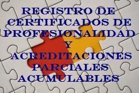 Registro de Certificados de Profesionalidad y Acreditaciones Parciales Acumulables expedidas en Castilla-La Mancha