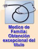 Acceso excepcional al título de médico especialista en medicina familiar y comunitaria 2014