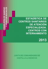 Estadística de Centros Sanitarios de Atención Especializada. Centros con Internamiento.