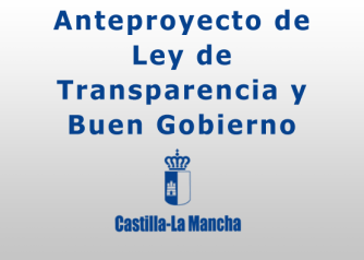 Anteproyecto de Ley de Transparencia y Buen Gobierno de Castilla-La Mancha