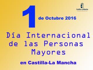 1 DE OCTUBRE- DIA INTERNACIONAL DE LAS PERSONAS MAYORES 2016