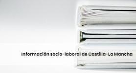 Información socio-laboral de Castilla-La Mancha