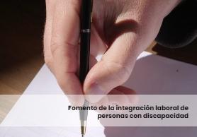 Fomento de la integración laboral de personas con discapacidad