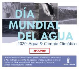 El Gobierno regional aplaza la celebración del Día del Agua previsto para el 23 de marzo en La Roda