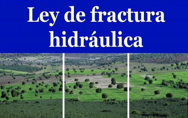 Ley reguladora de la fractura hidráulica