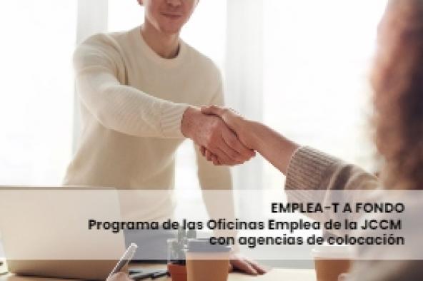 EMPLEA-T A FONDO, programa de las Oficinas Emplea de la JCCM en colaboración con agencias de colocación